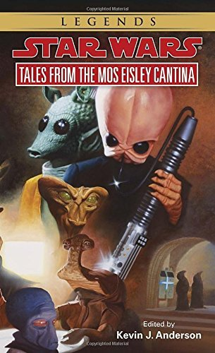 Kevin Anderson Tales From Mos Eisley Cantina Star Wars Legends