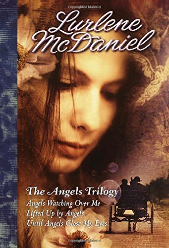 Lurlene Mcdaniel The Angels Trilogy 2002 Edition;