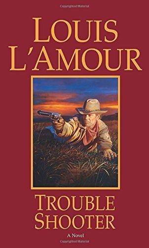 Louis L'amour Trouble Shooter