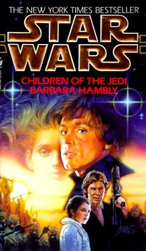 Barbara Hambly Children Of The Jedi Star Wars Legends