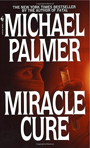 Michael Palmer Miracle Cure