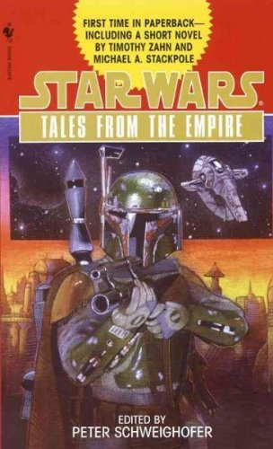 Peter Schweighofer Star Wars Tales From The Empire Stories From Star Wars Adventure Journal