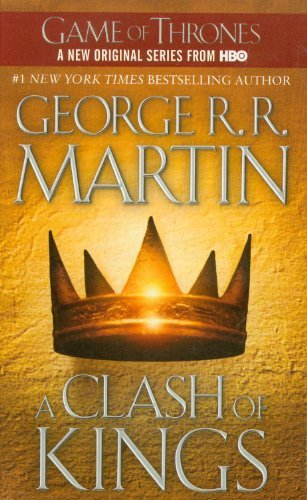 George R. R. Martin A Clash Of Kings A Song Of Ice And Fire Book Two