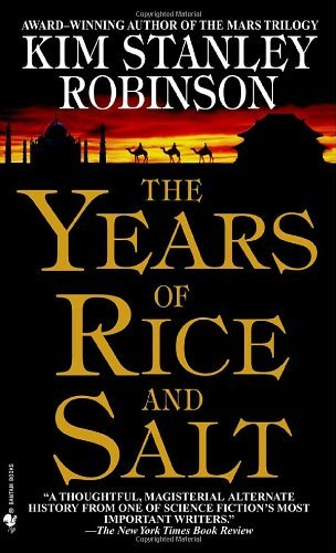 Kim Stanley Robinson The Years Of Rice And Salt