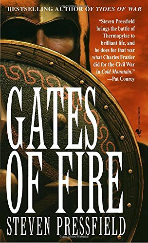 Pressfield Steven Gates Of Fire An Epic Novel Of The Battle Of Thermopylae