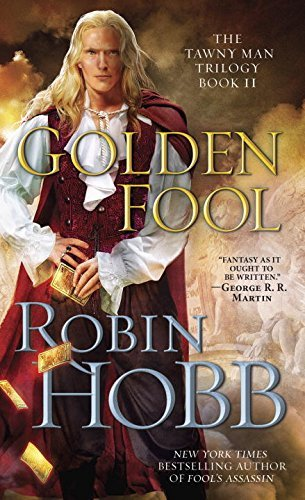 Robin Hobb Golden Fool The Tawny Man Trilogy Book 2