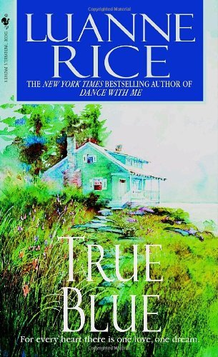 Luanne Rice True Blue