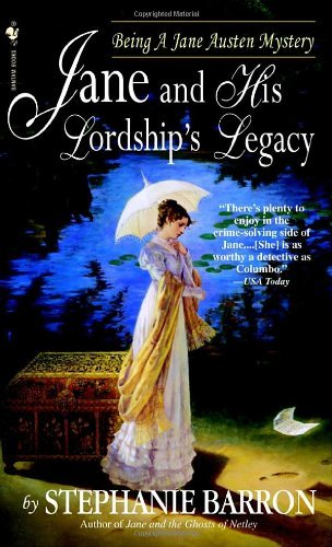 Stephanie Barron Jane And His Lordship's Legacy