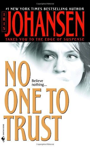 Iris Johansen No One To Trust