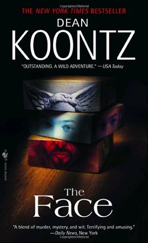 Dean R. Koontz Face A Novel