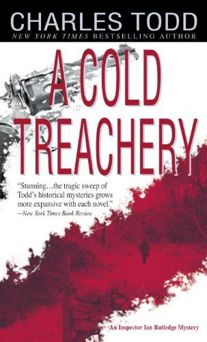 Charles Todd A Cold Treachery