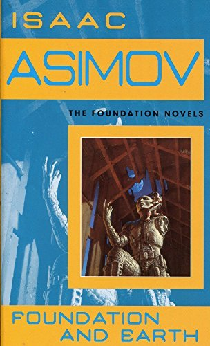 Isaac Asimov Foundation And Earth