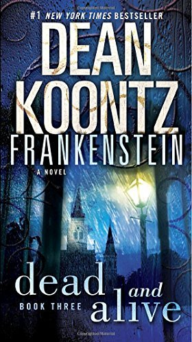 Dean Koontz Frankenstein Dead And Alive