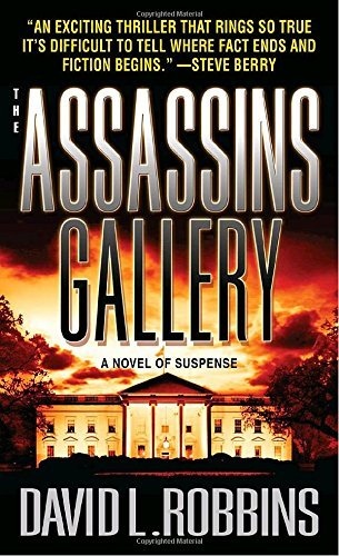 David L. Robbins The Assassins Gallery