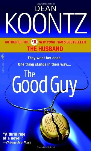 Dean R. Koontz Good Guy The