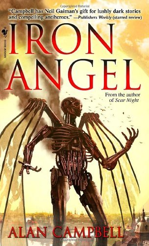 Alan Campbell Iron Angel The Deepgate Codex