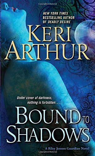 Keri Arthur Bound To Shadows