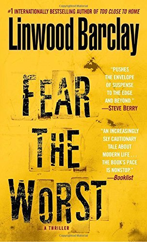 Linwood Barclay Fear The Worst