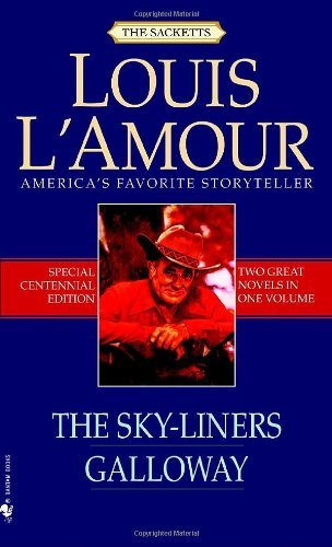 Louis L'amour The Sky Liners Galloway Special Centenn