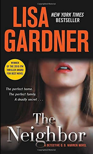 Gardner Lisa Neighbor The A Detective D. D. Warren Novel