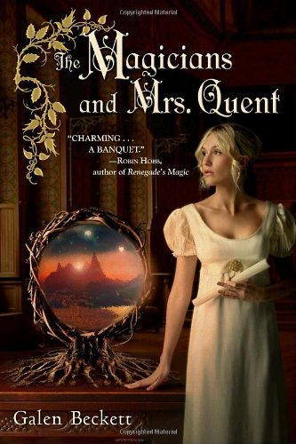 Galen Beckett The Magicians And Mrs. Quent