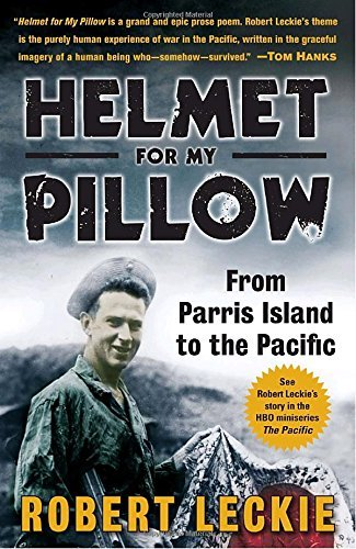 Robert Leckie Helmet For My Pillow From Parris Island To The Pacific