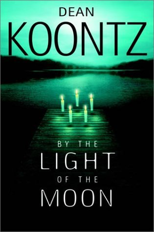 Dean R. Koontz By The Light Of The Moon