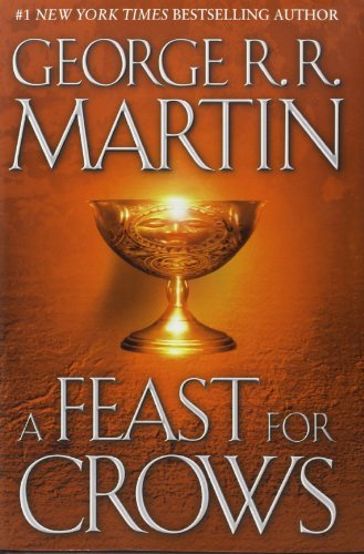 George R. R. Martin A Feast For Crows A Song Of Ice And Fire Book Four