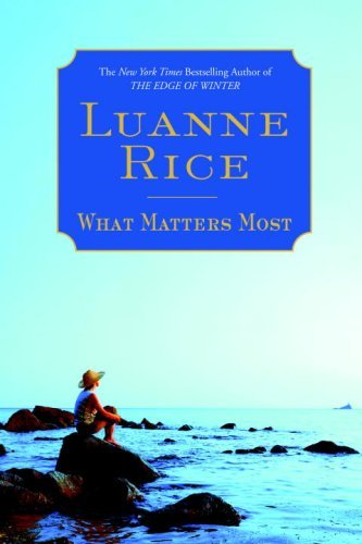 Luanne Rice What Matters Most