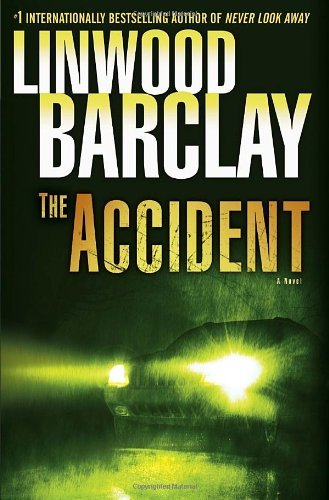 Linwood Barclay Accident The