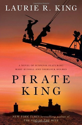 Laurie R. King Pirate King A Novel Of Suspense Featuring Mary Russell And Sh