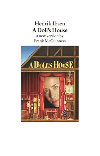 Henrik Ibsen A Doll's House A New Version By Frank Mcguinness Revised
