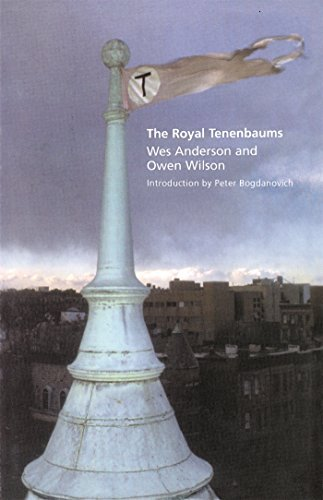 Wes Anderson The Royal Tenenbaums A Screenplay