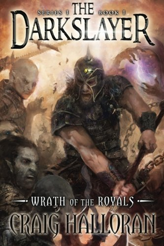Craig Halloran The Darkslayer Wrath Of The Royals (book 1)