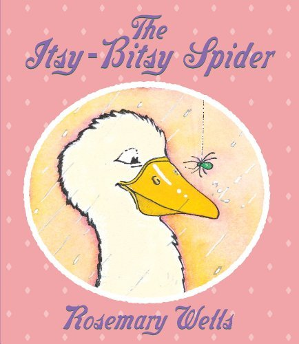 Rosemary Wells The Itsy Bitsy Spider