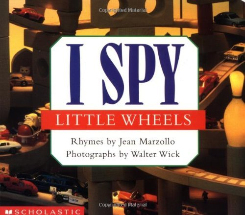 Jean Marzollo I Spy Little Wheels
