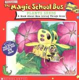 Scholastic Books The Magic School Bus Plants Seeds A Book About How Living Things Grow
