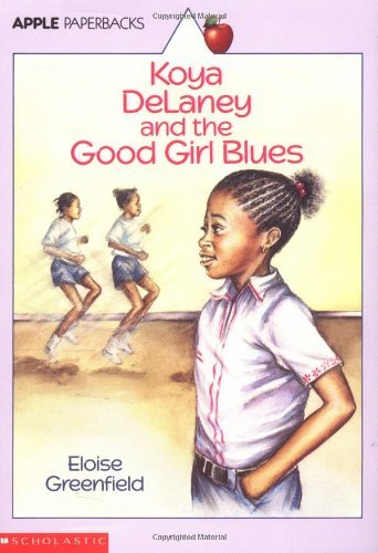 Eloise Greenfield Koya Delaney And The Good Girl Blues