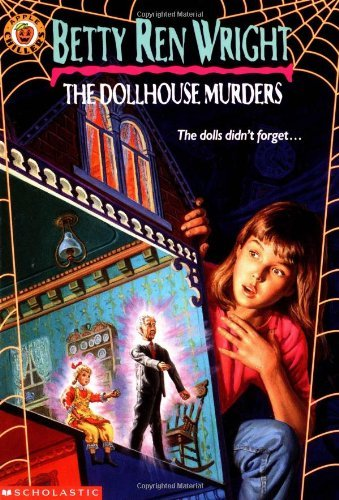 Betty Ren Wright Dollhouse Murders The