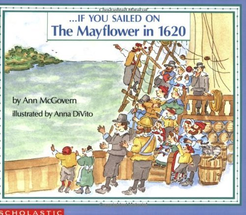 Ann Mcgovern If You Sailed On The Mayflower In 1620