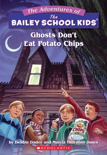Debbie Dadey Ghosts Don't Eat Potato Chips