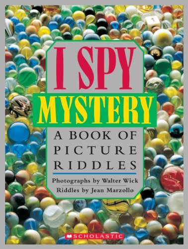 Jean Marzollo I Spy Mystery A Book Of Picture Riddles