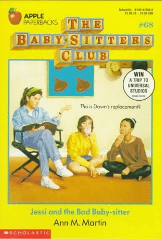 Ann M. Martin Jessi & The Bad Baby Sitter Baby Sitters Club