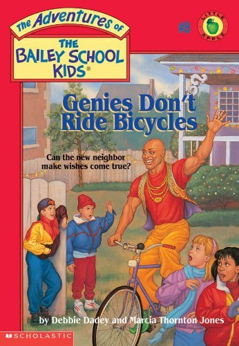 Debbie Dadey The Bailey School Kids #8 Genies Don't Ride Bicycles Genies Don't Ride Bic