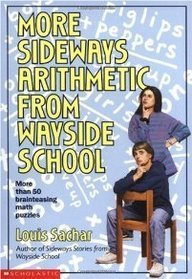 Louis Sachar More Sideways Arithmetic From Wayside School