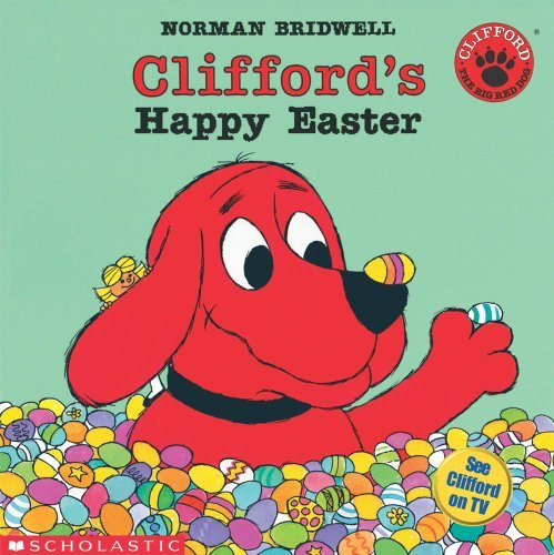 Norman Bridwell Clifford's Happy Easter