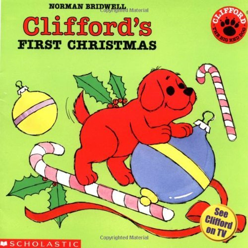 Norman Bridwell Clifford's First Christmas