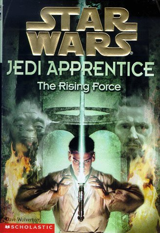 Dave Wolverton The Rising Force (star Wars Jedi Apprentice Book