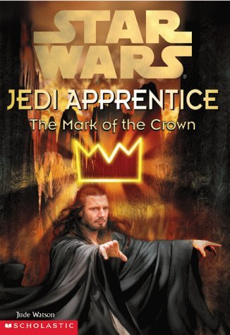 Jude Watson Mark Of The Crown Star Wars Jedi Apprentice