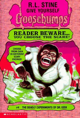 R. L. Stine Deadly Experiments Of Dr. Eeek Give Yourself Goosebumps